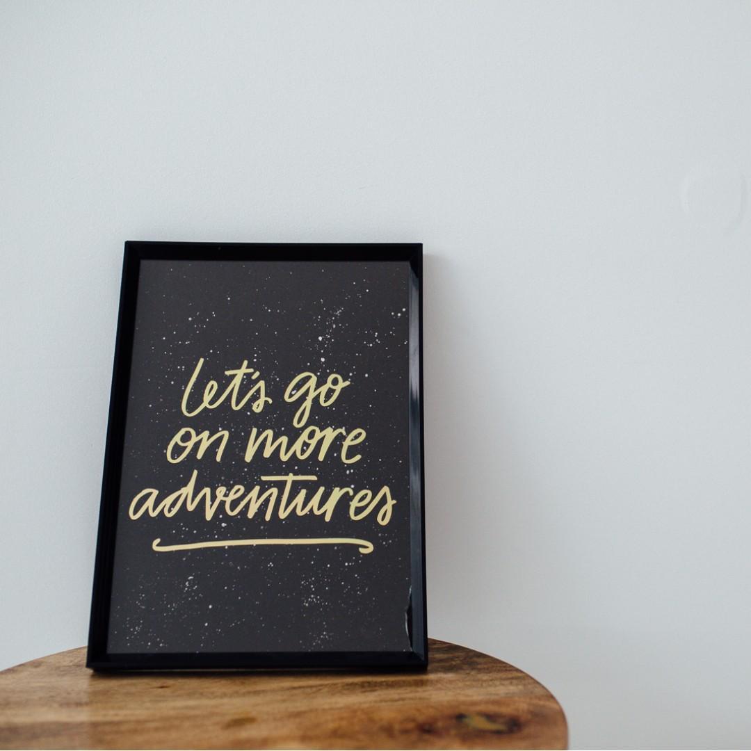"A4 gold foil print - ""Let's go on more adventures"""