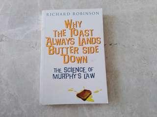 Why the toast always labs butter side down by Richard Robinson
