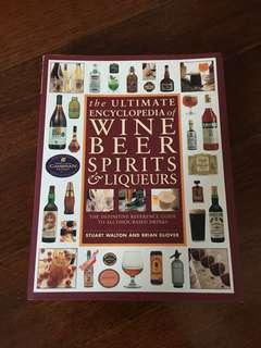 The Ultimate Encyclopaedia of Wine Beer Spirits and Liqueurs