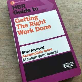 Harvard Business Review (HBR) Guide to Getting the Right Work Done