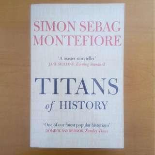Titans of History - Simon Sebag-Montefiore