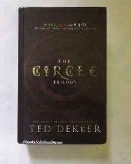 The Circle Trilogy Omnibus by Ted Dekker