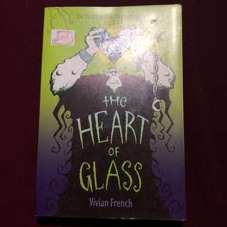 The Heart Of Glass - Vivian French