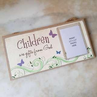 'Children Are Gifts From God' Sign