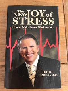 The Joy of Stress by Peter Hanson