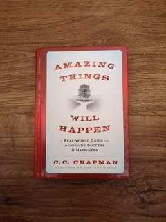🚚 Amazing Things Will Happen - A Real World Guide on Achieving Success and Happiness