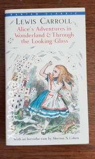 Alice's Adventures in Wonderland & through the Looking-glass  by: Lewis Carroll