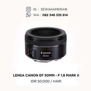 Sewa rental Lensa fix Canon 50mm F 1.8 mark II