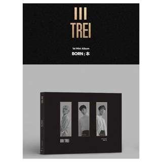[Pre-order] TREI 트레이 (1ST MINI ALBUM 미니앨범) - BORN ; 本