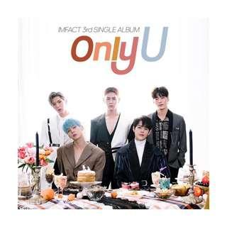 [Pre-order] IMFACT 임팩트 (3RD SINGLE ALBUM 싱글앨범) - ONLY U