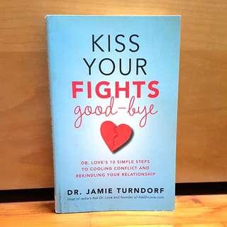 🚚 Self-help book on conflict resolution: Kiss Your Fights Good-bye by Dr. Jamie Turndorf