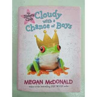 Cloudy with a chance of boys ( Megan Mcdonald)