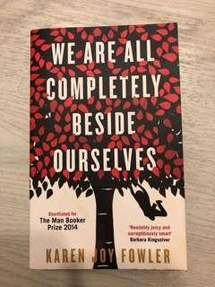 🚚 We are all completely beside ourselves - Karen Joy Fowler