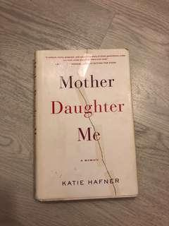 🚚 Mother, Daughter Me - Katie Hafner