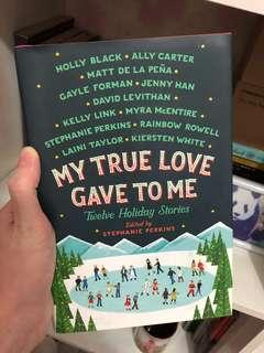 My True Love Gave to Me (Hardbound)