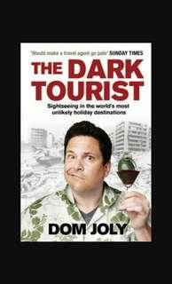 🚚 The Dark Tourist by Dom Joly