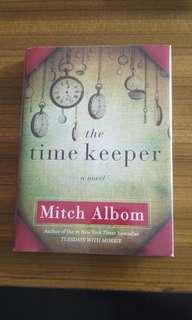 The Time Keeper by Mitch Albom (hard cover)