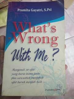 What's wrong with me?