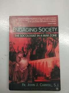 Engaging Society: The Sociologist in a War Zone