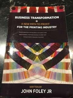 Business Transformation : A New Path To Profit for the Printing Industry