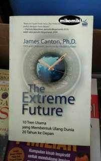 Buku The Extreme Future - James Canton
