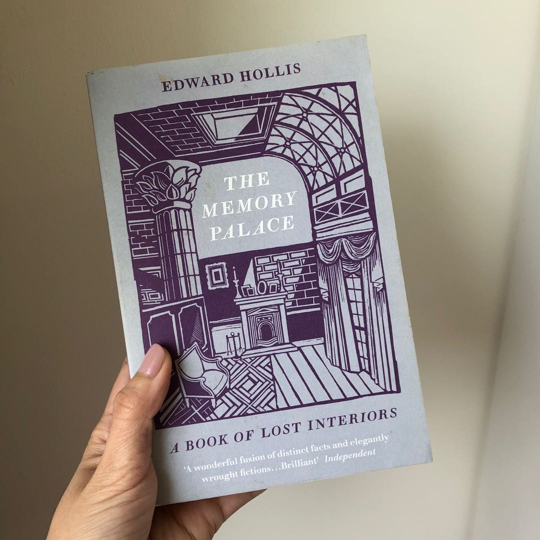 The Memory Palace: A Book of Lost Interiors by Edward Hollis