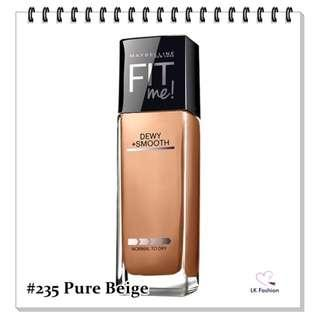 🚚 💕 Instock 💕 Maybelline Fit Me DEWY + Smooth Foundation 💋 #235 Pure Beige 💋