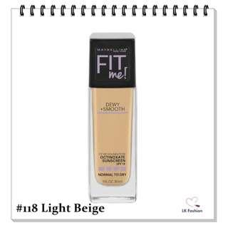 🚚 💕 Instock 💕 Maybelline Fit Me DEWY + Smooth Foundation 💋 #118 Light Beige 💋