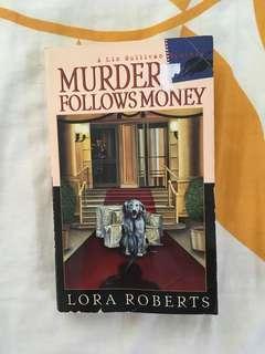 Murder follows Money