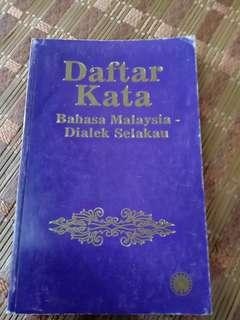 Daftar Kata Bahasa Malaysia - Dialek Selakau