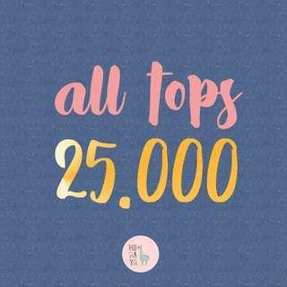 All Tops 25k
