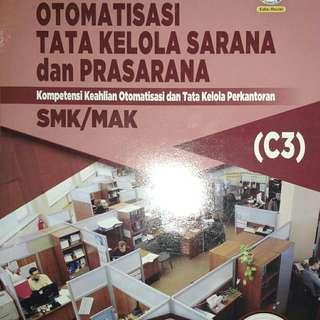 OTOMATISASI TATA KELOLA SARANA dan PRASARANA  KURIKULUM 2013 REVISI 2017  Untuk SMK/MAK Kelas XII
