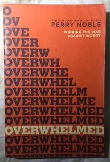 OVERWHELMED by Perry Noble