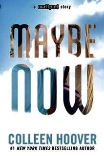 Maybe Now (Maybe, #2) by Colleen Hoover