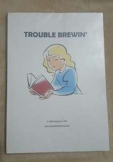 Trouble Brewin' by Blair Denholm