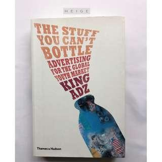 The Stuff You Can't Bottle : Advertising for the Global Youth Market