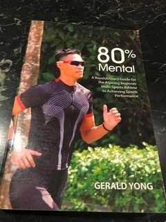 80% Mental : A Revolutionary Guide for the Aspiring Beginner Multi-Sports Athlete to Achieving Sports Performance