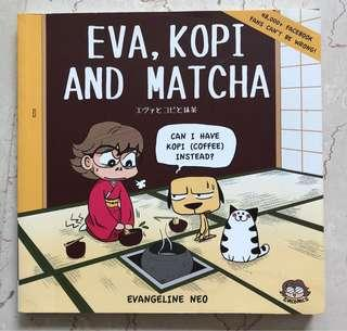 Eva, Kopi & Macha
