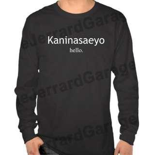 Kaninasaeyo Korean Hokkien Hello Long Sleeve T-Shirt