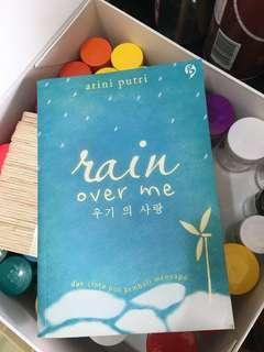 Novel Rain Over Me - Arini Putri (preloved)