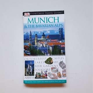 EYEWITHNESS TRAVEL GUIDES:  MUNICH & THE BAVARIAN ALPS