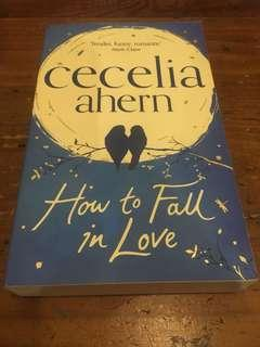 How To Fall In Love, Cecelia Ahern