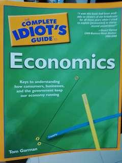 Economics - The Complete Idiots Guide by Tom Gorman
