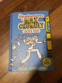 The Misadventures of Max Crumbly ' Book 1'