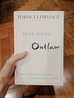Beautiful Outlaw — John Eldredge