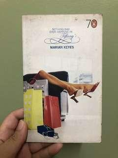 Nothing Bad Ever Happens in Tiffany's by Marian Keyes