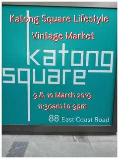 Katong Square Lifestyle & Vintage Market 9 & 10 March 2019