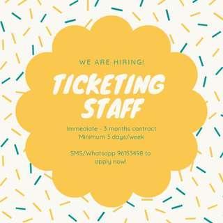 Ticketing Staff x 20 || Immediate - 3 months || Work with Friends!
