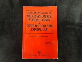Questions & Answers on Malaysian Courts, Statuses, Cases & Contract, Tort and Criminal Law Book