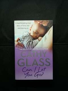 Can I Let You Go? By Cathy Glass